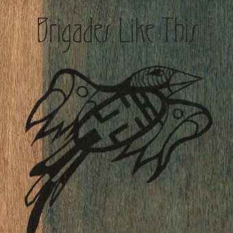 Brigades Like This - Cover