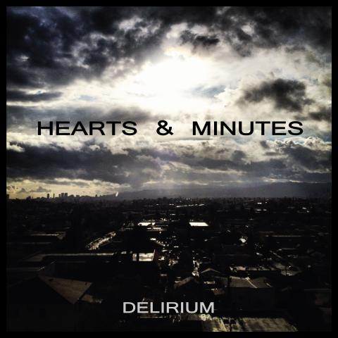 Hearts and Minutes - Delirium - Cover